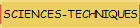 SCIENCES-TECHNIQUES
